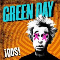 Green Day - ¡DOS! - (Mint)